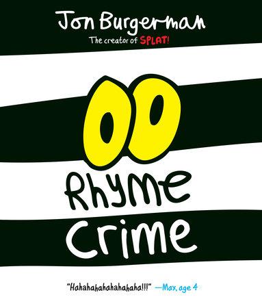 Rhyme Crime by Jon Burgerman