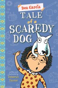 Tale of a Scaredy-Dog