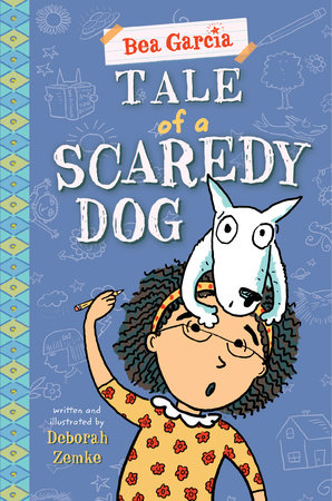 Tale of a Scaredy-Dog by Deborah Zemke