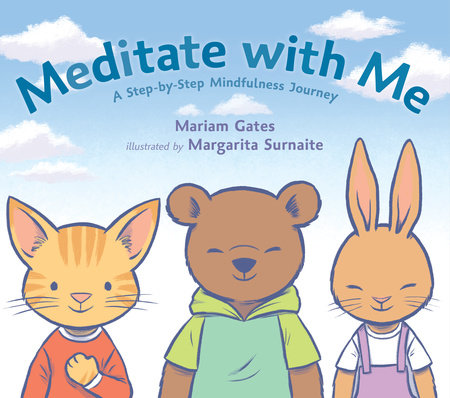 Meditate with Me by Mariam Gates