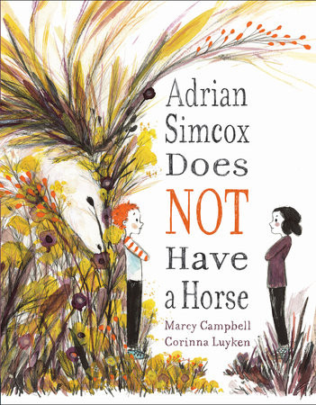Cover art for the book entitled Adrian Simcox Does Not Have a Horse