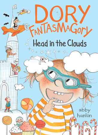 Dory Fantasmagory: Head in the Clouds by Abby Hanlon