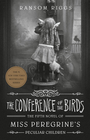 """Image result for the conference of the birds ransom riggs"""""""