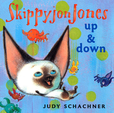 Skippyjon Jones: Up and Down