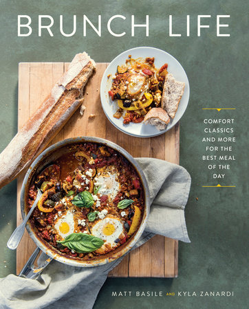 Brunch Life by Matt Basile and Kyla Zanardi
