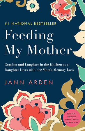 Feeding My Mother by Jann Arden