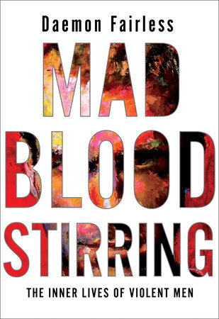 Mad Blood Stirring by Daemon Fairless
