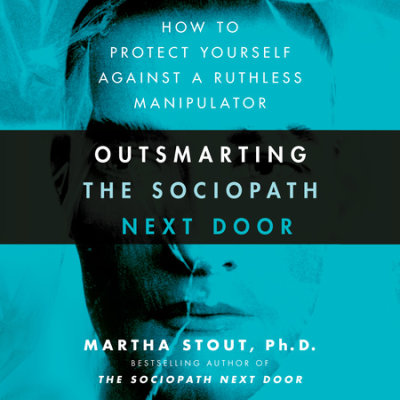 Outsmarting the Sociopath Next Door cover