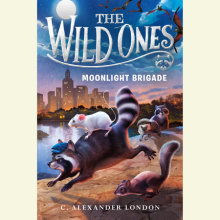 The Wild Ones: Moonlight Brigade Cover