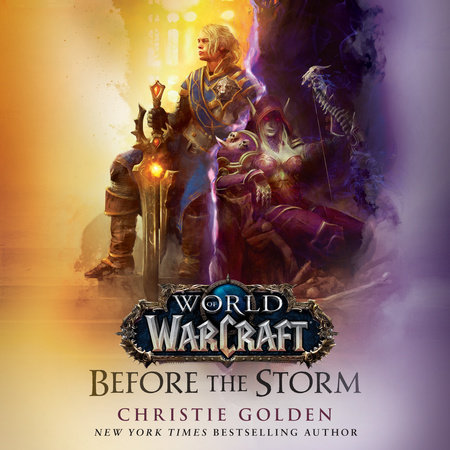 Before the Storm (World of Warcraft) by Christie Golden