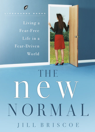 The New Normal by Jill Briscoe