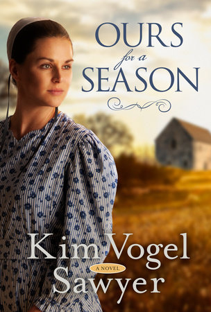 Ours for a Season by Kim Vogel Sawyer