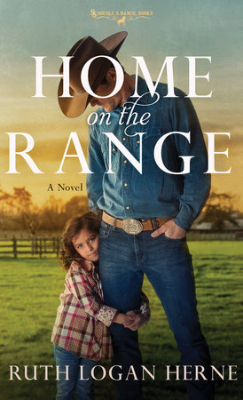 Home on the Range by Ruth Logan Herne