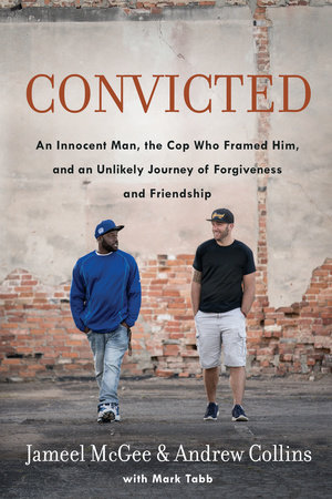 Convicted by Jameel Zookie McGee, Andrew Collins and Mark Tabb