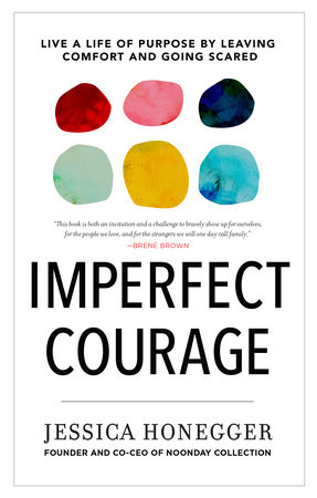 Imperfect Courage by Jessica Honegger