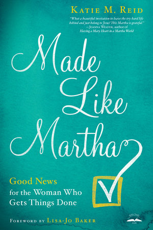 Made Like Martha by Katie M. Reid