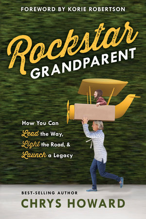 Rockstar Grandparent by Chrys Howard