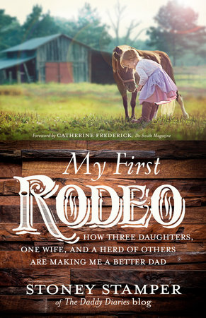 My First Rodeo by Stoney Stamper