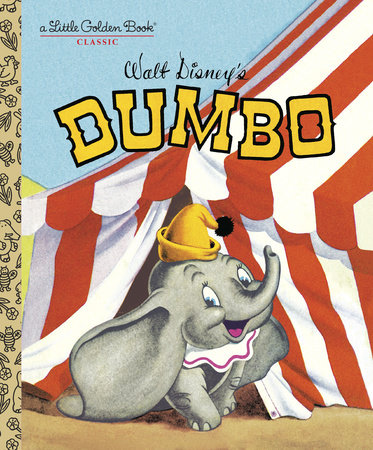 Dumbo (Disney Classic) by RH Disney