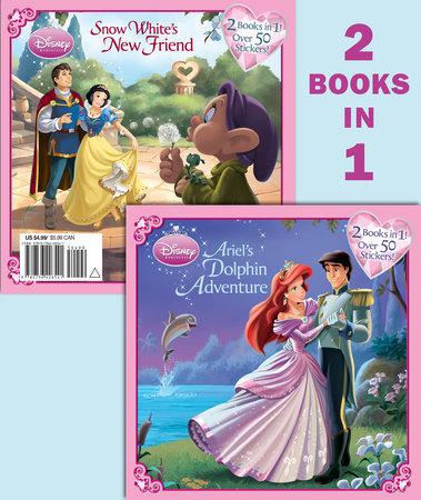 Ariel's Dolphin Adventure/Snow White's New Friend (Disney Princess) by Andrea Posner-Sanchez