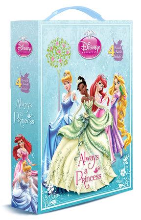 Always a Princess (Disney Princess) by Andrea Posner-Sanchez