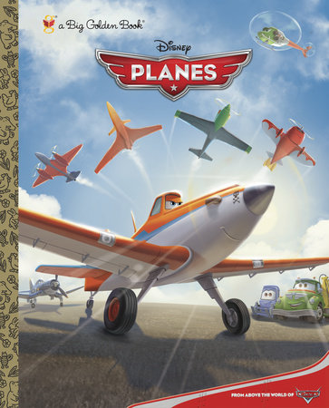 Disney Planes Big Golden Book (Disney Planes) by RH Disney