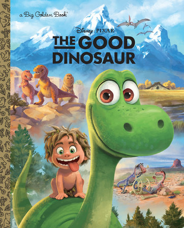 the good dinosaur big golden book disney pixar the good dinosaur