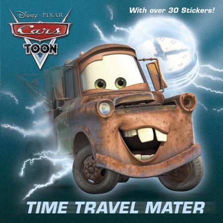 Time Travel Mater (Disney/Pixar Cars) by Frank Berrios