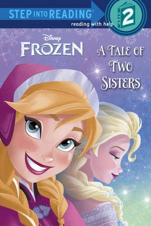 A Tale of Two Sisters (Disney Frozen)