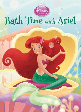 bath time with ariel disney princess by andrea posner sanchez