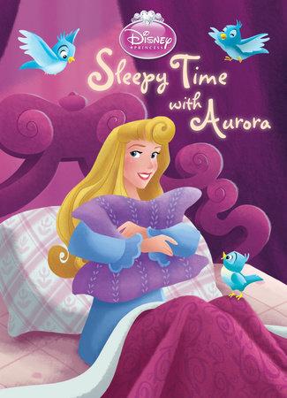 0d866b1866cf9 Sleepy Time with Aurora (Disney Princess) by Andrea Posner-Sanchez ...