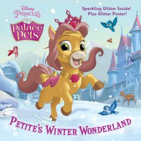 Petite's Winter Wonderland (Disney Princess: Palace Pets)