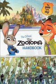Zootopia: The Official Handbook (Disney Zootopia)