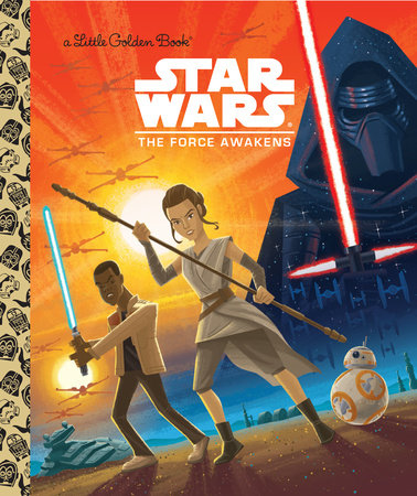 Star Wars: The Force Awakens (Star Wars) by Golden Books