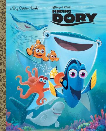 Finding Dory Big Golden Book (Disney/Pixar Finding Dory) by RH Disney