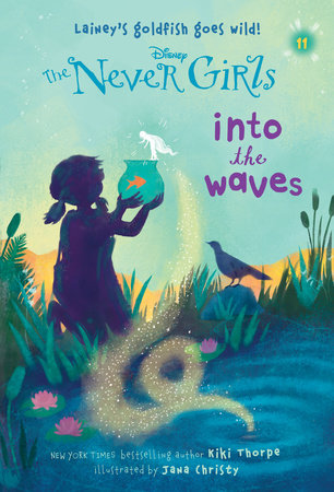 Never Girls #11: Into the Waves (Disney: The Never Girls) by Kiki Thorpe