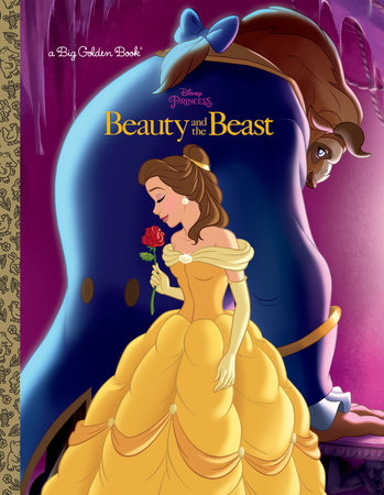 Beauty and the Beast Big Golden Book (Disney Beauty and the Beast) by Melissa Lagonegro