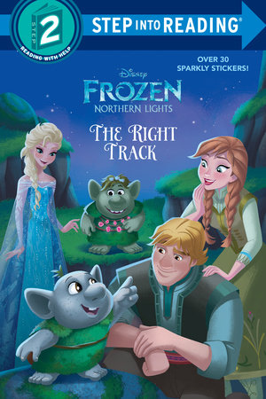 The Right Track (Disney Frozen: Northern Lights) By Apple Jordan