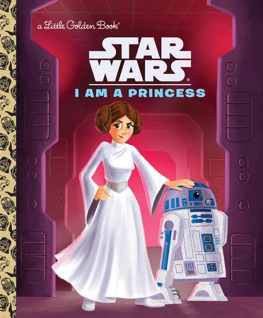 I Am a Princess (Star Wars) by Courtney Carbone