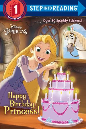 happy birthday princess disney princess by jennifer liberts