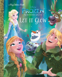 Let It Glow (Disney Frozen: Northern Lights)