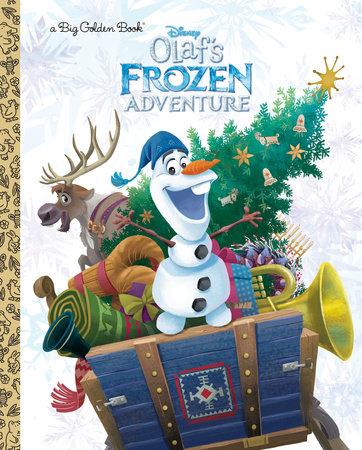 Olaf's Frozen Adventure Big Golden Book (Disney Frozen) by Amy Sky Koster