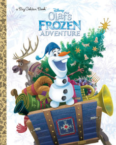 Olaf's Frozen Adventure Big Golden Book (Disney Frozen)