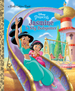 Jasmine Is My Babysitter (Disney Princess)