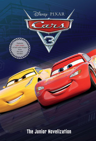 cars 3 junior novelization disneypixar cars 3 by rh disney