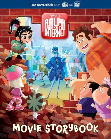 Wreck-It Ralph 2 Movie Storybook  (Disney Wreck-It Ralph 2) by Bill Scollon