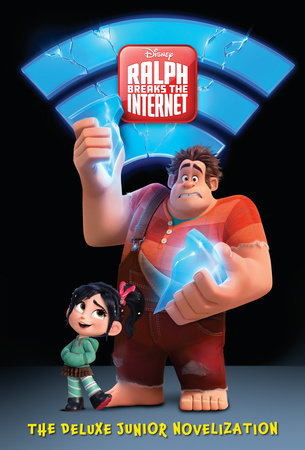 Ralph Breaks the Internet: The Deluxe Junior Novelization (Disney Wreck-It Ralph 2) by RH Disney