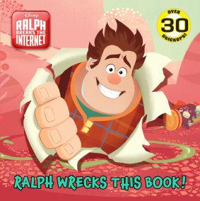 Ralph Wrecks This Book! (Disney Wreck-It Ralph 2)
