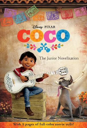Coco: The Junior Novelization (Disney/Pixar Coco) by Angela Cervantes