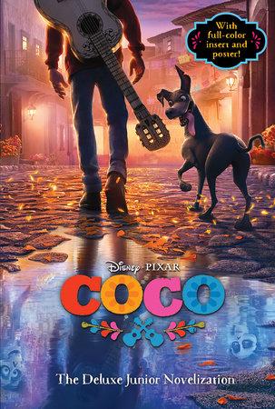 Coco: The Deluxe Junior Novelization (Disney/Pixar Coco) by Angela Cervantes